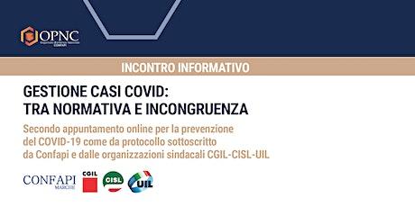 GESTIONE CASI COVID:  TRA NORMATIVA E INCONGRUENZA biglietti