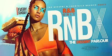 RnBX | The Dessert Parlour | R&B All Night tickets