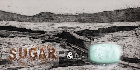 Sugar and soap copper plate etching workshop - ON SALE! tickets