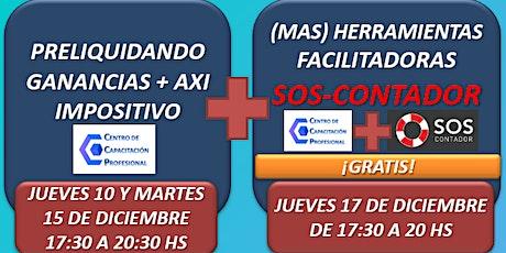 PRELIQUIDACIÓN GANANCIAS, AXI Y HERRAMIENTAS SOS-CONTADOR entradas