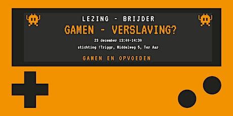 Lezing - Gamen & verslaving tickets