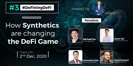 DeFiningDeFi #3 — How Synthetics Are Changing the DeFi Game tickets