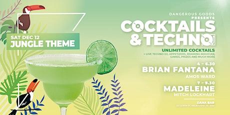 Cocktails & Techno - BRIAN FANTANA tickets