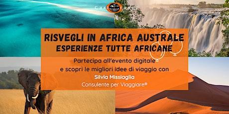 Risvegli in Africa Australe, esperienze di viaggio tutte africane! biglietti