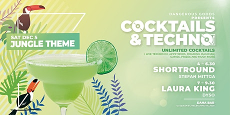 Cocktails & Techno - LAURA KING tickets