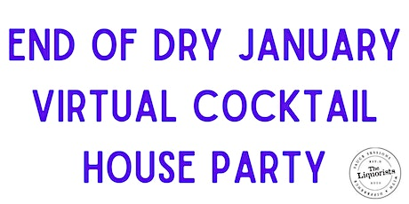 End of Dry January Cocktail House Party' (Virtual E-Cruise) tickets