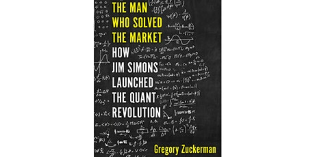 Book Review & Discussion : The Man Who Solved the Market tickets