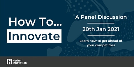 How to: Innovate (Virtual Panel Discussion) tickets