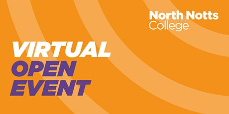 North Notts College - Virtual Open Event tickets
