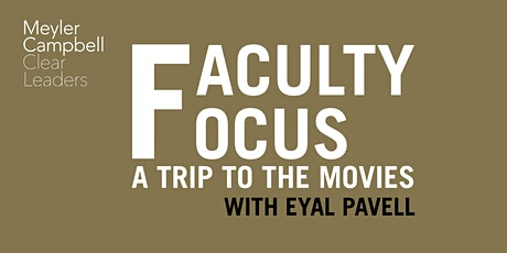 Faculty Focus: A trip to the movies with Eyal Pavell tickets