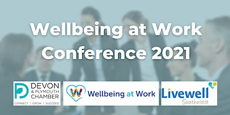 Wellbeing at Work Conference 2021 tickets