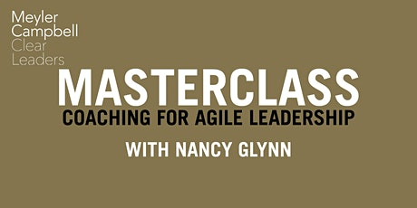Coaching for Agile Leadership: Masterclass with Nancy Glynn tickets
