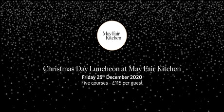 Christmas Day Luncheon at May Fair Kitchen tickets