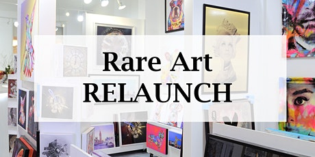 RARE ART RELAUNCH- BROWSE & SHOP ART - COMPLIMENTARY GIFTS tickets