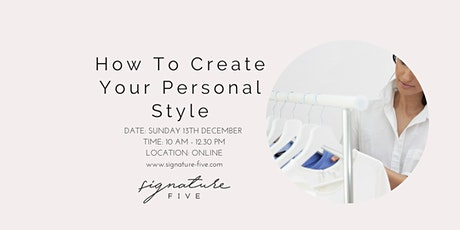Create Your Personal Style tickets