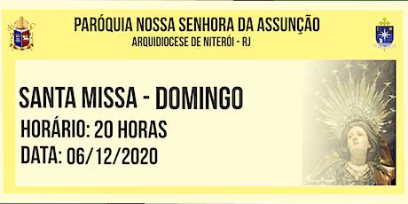 PNSASSUNÇÃO CABO FRIO - SANTA MISSA - DOMINGO - 20 HORAS - 06/12/2020 ingressos