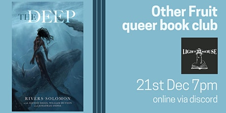 Other Fruit Queer Book Group: The Deep tickets