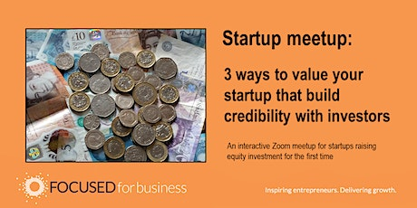 Three Ways to Value Your Startup that Build Credibility with Investors Tickets