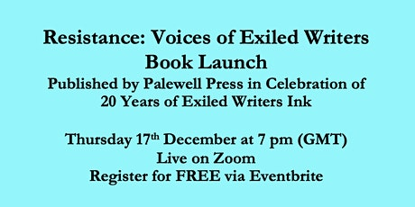 Book Launch for Resistance: Voices of Exiled Writers tickets