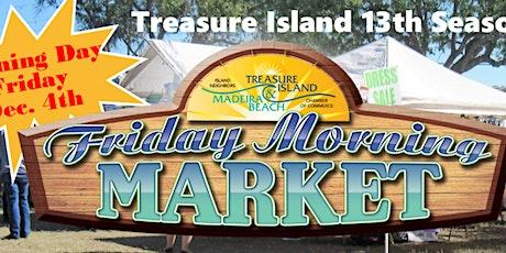 Treasure Island Friday Morning Market Dec - April tickets