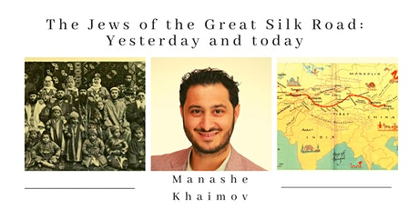 The Jews of the Great Silk Road: Yesterday and today tickets