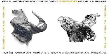 ATELIER Création de Monotype & Éveil Corporel w/ l'artiste Juliette Baigné billets