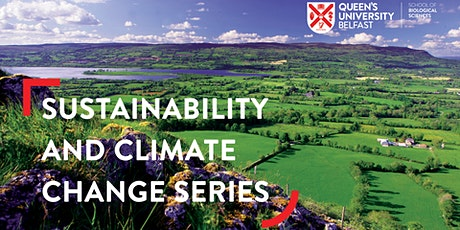 Sustainability and Climate Change in NI Webinar tickets