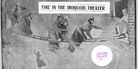 Fire in the Iroquois Theater tickets