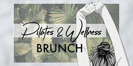 Pilates & Wellness Brunch tickets