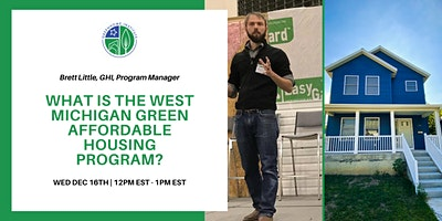 What is the West Michigan Green Affordable Housing Program?