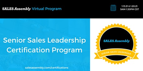 Sales Assembly Senior Sales Leadership Certification tickets