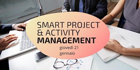 SMART PROJECT & ACTIVITY MANAGEMENT biglietti