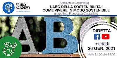 L'ABC DELLA SOSTENIBILITA': COME VIVERE IN MODO SOSTENIBILE