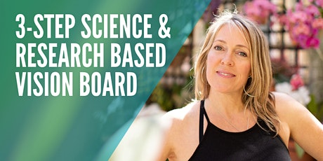 3-Step Science & Research Based Vision Board Workshop tickets