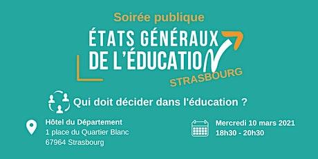 Soirée publique : Qui doit décider dans l'éducation ? - Strasbourg 10/03 billets