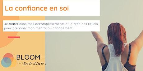 BLOOM - La Confiance en Soi - Janvier 2021 billets