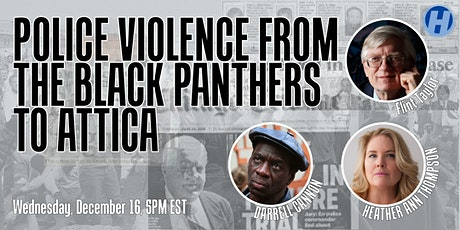 Police Violence From the Black Panthers to Attica tickets