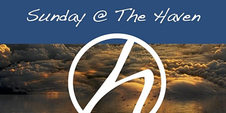 Sunday Service at the Haven tickets