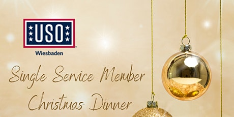 Single Service Member Christmas Dinner-USO Holidays Tickets