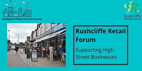 Rushcliffe Retail Forum - Supporting High Street Businesses tickets