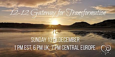 12-12 Gateway for Transformation tickets