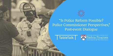 """Is Police Reform Possible?"" Post-event Dialogue tickets"