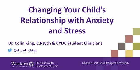 Changing Your Child's Relationship with Anxiety and Stress tickets