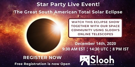 The Great South American Total Solar Eclipse Live Event tickets