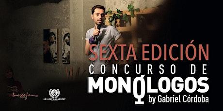 GRAN FINAL Sexta edición de Concurso de Monologos by Gabriel Córdoba entradas