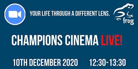 Champions Cinema Live! tickets
