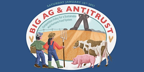 Big Ag & Antitrust: Competition Policy for the Food System tickets