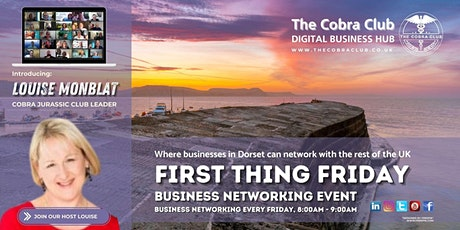 First Thing Friday Business Networking Event  - Lyme Regis, Dorset tickets