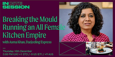 In Session: Breaking the Mould- Running an All Female Kitchen Empire tickets
