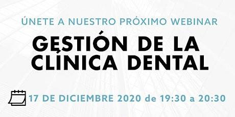 Webinar: Gestión de la Clínica Dental entradas
